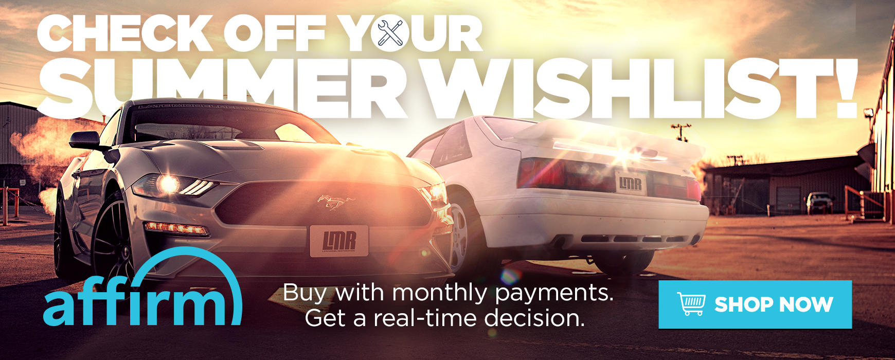 Checkoff Your Summer Wishlist w/Affirm Financing