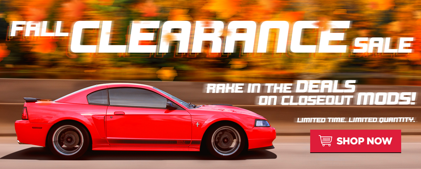 Fall Clearance Mustang & Lightning Parts